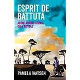 Esprit de Battuta: Alone Across Africa on a Bicycle