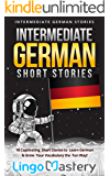 Intermediate German Short Stories: 10 Captivating Short Stor…