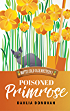 Poisoned Primrose (Motts Cold Case Mystery Book 1) (English…