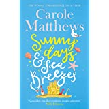 Sunny Days and Sea Breezes: The PERFECT feel-good, escapist read from the Sunday Times bestseller
