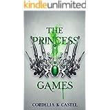 The Princess Games (The Princess Trials Book 2)