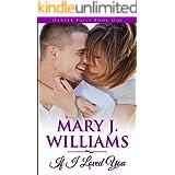 If I Loved You (Harper Falls Book 3 1)