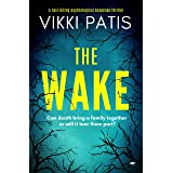 The Wake: an absolutely gripping psychological suspense