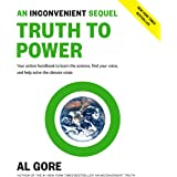 An Inconvenient Sequel: Truth to Power: Your Action Handbook to Learn the Science, Find Your Voice, and Help Solve the Climat