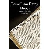 Fitzwilliam Darcy Elopes: A Pride and Prejudice Variation