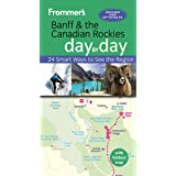 Frommer's Banff and the Canadian Rockies day by day (English Edition)