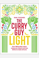 Curry Guy Light: Over 100 lighter, fresher Indian curry classics Kindle Edition
