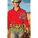 The Maverick Cowboy (Morgan Ranch Book 2)