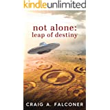Not Alone: Leap of Destiny