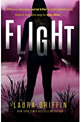 Flight: A heart-pounding, race-against-the-clock romantic thriller (Texas Murder Files) Kindle Edition