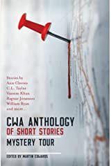 The CWA Short Story Anthology: Mystery Tour Kindle Edition