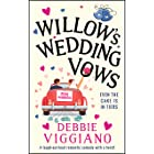 Willow's Wedding Vows: A laugh out loud romantic comedy with a twist!