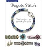 Beader's Guide: Peyote Stitch: Fresh projects to perfect your skills (Beaders Guide)