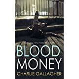 BLOOD MONEY a gripping crime thriller full of twists (Langthorne Police Series Book 3)