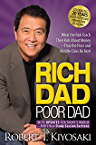 Rich Dad Poor Dad: What the Rich Teach Their Kids About Mone…