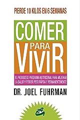 Comer para vivir (Spanish Edition) Kindle Edition