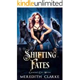 Shifting Fates (Crescent City Witch Book 1)