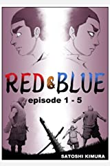 RED&BLUE 第一話〜第五話(英語版セット) RED&BLUE Kindle版