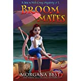 Broom Mates: Cozy Mystery Novella (Sea Witch Cozy Mysteries Book 1)