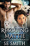 Rescuing Mattie: Science Fiction Romance (Lords of Kassis) (English Edition)