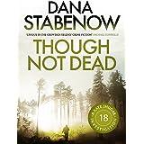 Though Not Dead (A Kate Shugak Investigation Book 18)