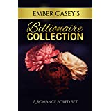 Ember Casey's Billionaire Collection: A Romance Boxed Set (Ember Casey Boxed Sets)