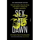 Sex at Dawn: how we mate, why we stray, and what it means for modern sexuality