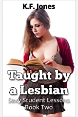 Taught by a Lesbian (Sexy Student Lessons Book 2) Kindle Edition
