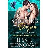 Seducing the Dragon (Stonefire British Dragons Book 2)