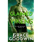 Claimed By The Vikens (Interstellar Brides® Program Book 14)