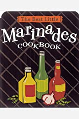 The Best Little Marinades Cookbook (Best Little Cookbooks) Kindle Edition