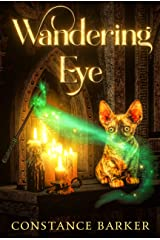 Wandering Eye (The Tortie Kitten Mystery Trilogy Series Book 3) Kindle Edition