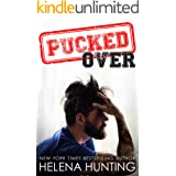 PUCKED Over (A Standalone Romantic Comedy) (The PUCKED Series Book 3)