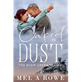 Caked In Dust (Elsie Creek Series Book 3)