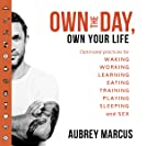 Own the Day, Own Your Life: Optimised Practices for...