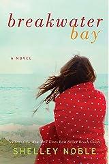 Breakwater Bay: A Novel Kindle Edition