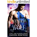 Wedded to the Wolf: A Small Town Paranormal Romance (Mystic Bay Book 7)