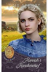 Hannah's Handkerchief (Lockets and Lace Book 24) Kindle Edition