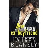 Dear Sexy Ex-Boyfriend (The Guys Who Got Away Book 1)