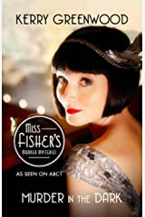 Murder in the Dark: Phryne Fisher's Murder Mysteries 16 Kindle Edition