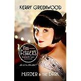 Murder in the Dark: Phryne Fisher's Murder Mysteries 16