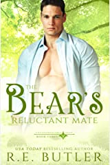 The Bear's Reluctant Mate (Uncontrollable Shift Book 3) Kindle Edition