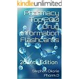 Pharmacy Top 200 Drug Information Flashcards
