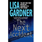 The Next Accident: An FBI Profiler Novel: 3