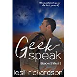 Geek-Speak (Bleacke Shifters Book 6)