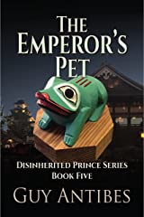 The Emperor's Pet (The Disinherited Prince Series Book 5) Kindle Edition