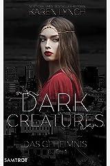 Das Geheimnis (Dark Creatures 1) (German Edition) Kindle Edition