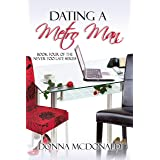 Dating A Metro Man: A Novel (Never Too Late Book 4)