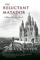 The Reluctant Matador: A Hugo Marston Novel (A Hugo Marston Novel Series Book 5) Kindle Edition