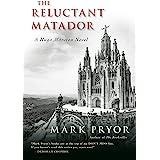 The Reluctant Matador: A Hugo Marston Novel (A Hugo Marston Novel Series Book 5)
